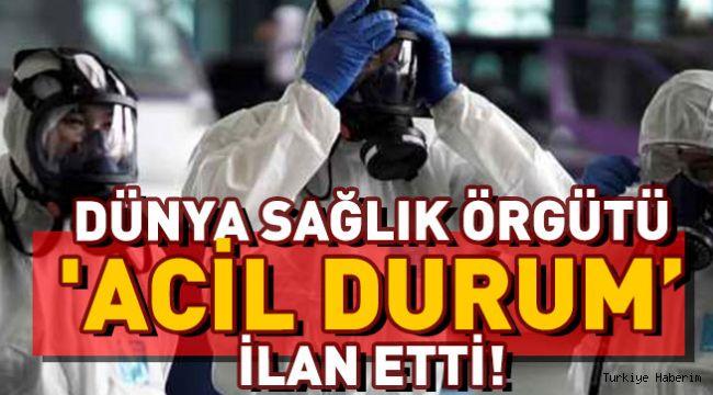 DSÖ Korona virüsü nedeniyle 'acil durum' ilan etti