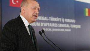 Erdoğan ; Senegal ile ilişkilerimizi her alanda geliştirmeye önem atfediyoruz